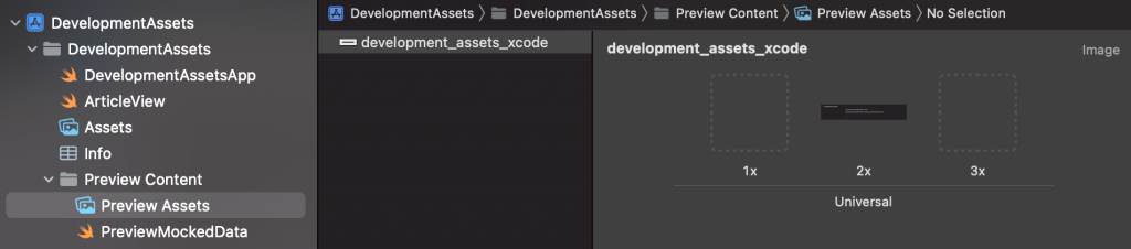 A preview asset is configured as a development asset and becomes available to use during development.